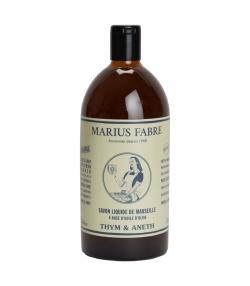 Savon liquide de Marseille au thym & à l'aneth - 1l - Marius Fabre Nature