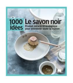"""Livre """"Le savon de Marseille - 1000 idées"""" - Isabelle Louet - Éditions Massin"""